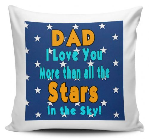 Dad I Love You More Than All The Stars in The Sky! Cushion Cover